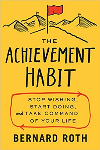 The Achievement Habit Audiobook by Bernard Roth Free
